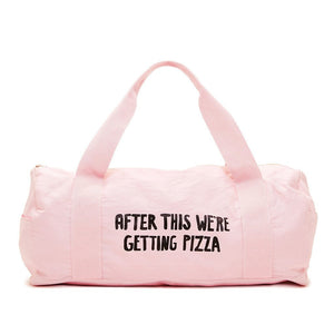 After This We're Getting Pizza Gym Bag