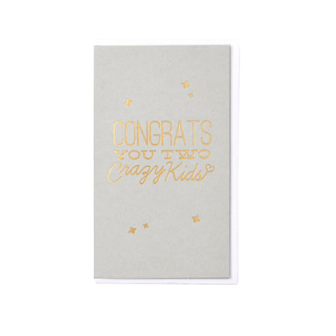Congrats You Crazy Kids Mini Card