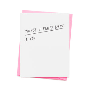 Things I Really Want Card