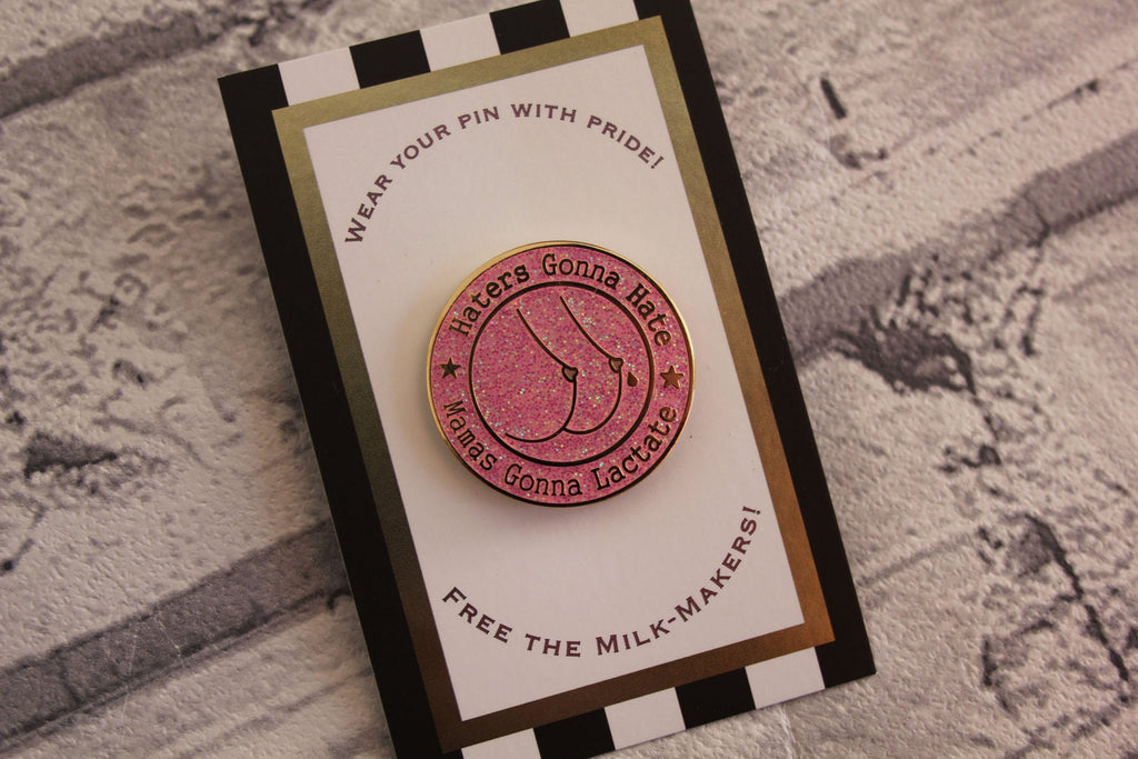 Pink Glitter Mamas Lactate Pin  - Limited Edition Enamel Badge Pin Game Denim Leather Mama Breastfeeding