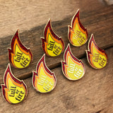 Flame Pin - Full of Fire Enamel Pin - Magical Woman Empowered Merch Mama Feminist