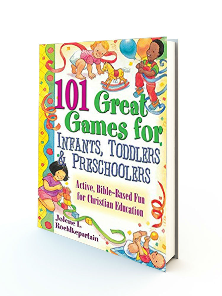 101 Great Games for Infants, Toddlers, and Preschoolers - Redemption Store