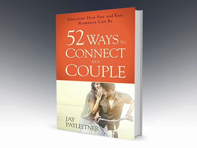 52 Ways to Connect as a Couple Paperback - Redemption Store