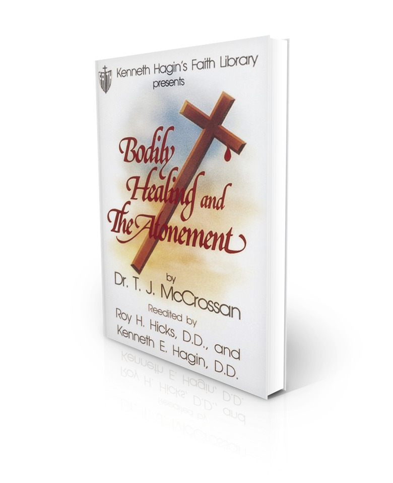 Bodily Healing And The Atonement - Redemption Store