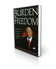 Burden Of Freedom