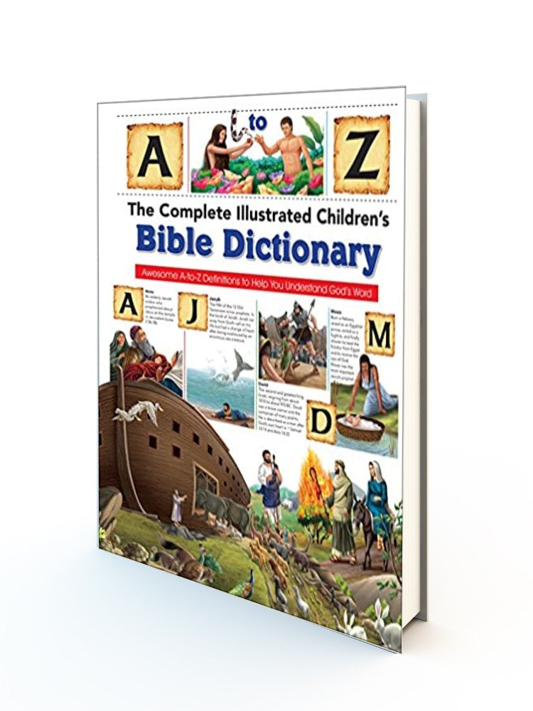 The Complete Illustrated Children's Bible Dictionary HB