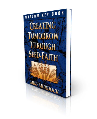 Creating Tomorrow Through Seed-Faith