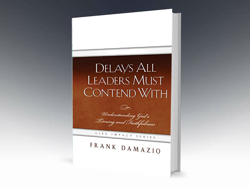 Delays All Leaders Must Contend With: Understanding God's Timing and Faithfulness - Redemption Store