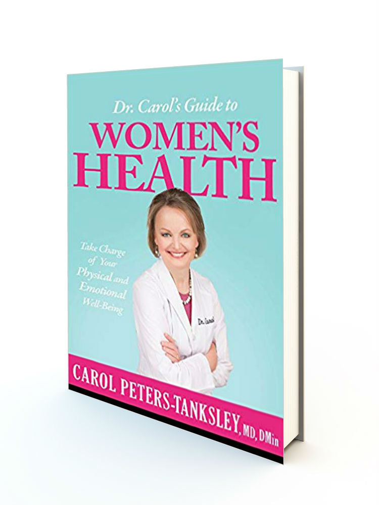 Dr. Carol's Guide to Women's Health: Take Charge of Your Physical and Emotional Well-Being - Redemption Store