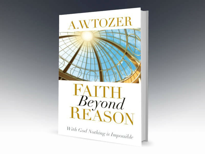 Faith Beyond Reason: With God Nothing is Impossible - Redemption Store