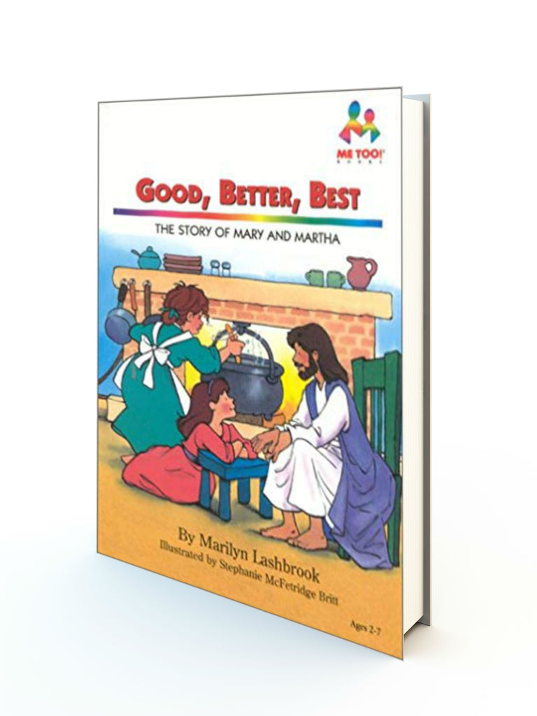 GOOD, BETTER, BEST - THE STORY OF MARY AND MARTHA - Redemption Store
