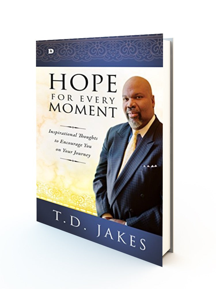 Hope for Every Moment: Inspirational Thoughts to Encourage You on Your Journey HB