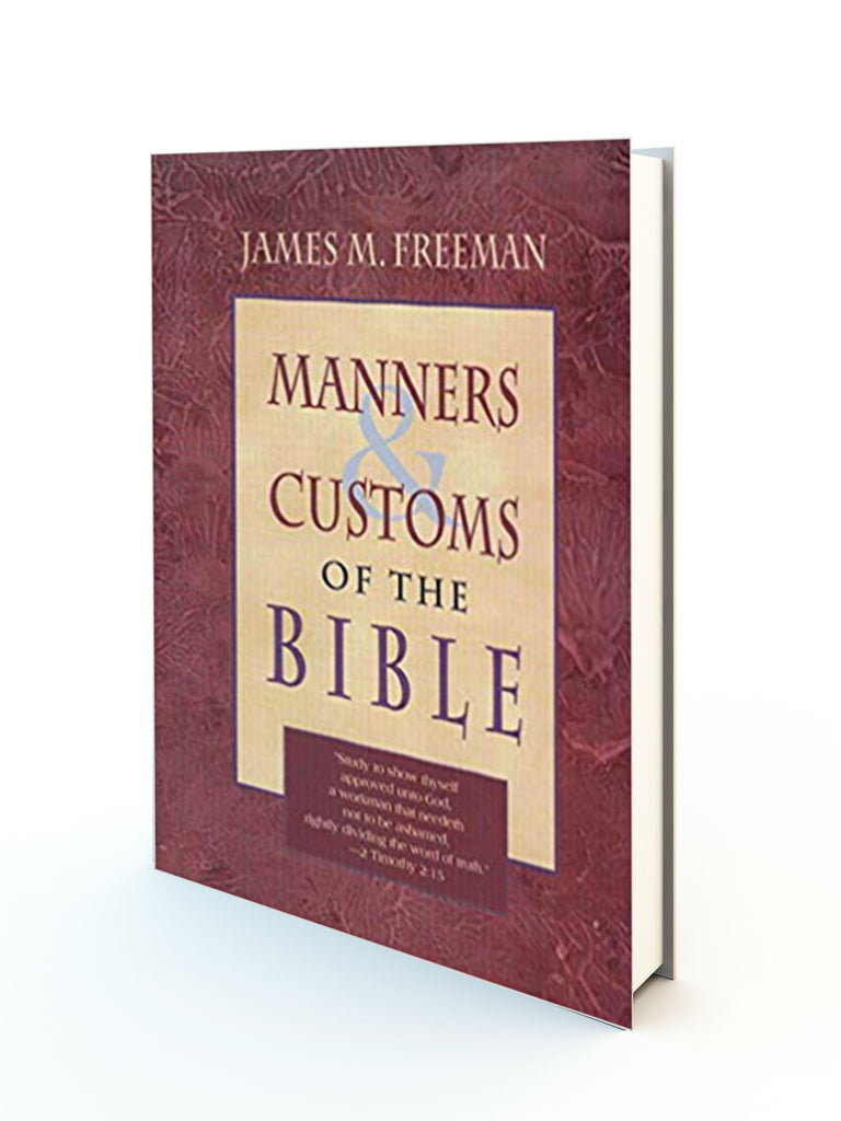Manners And Customs Of The Bible - Redemption Store