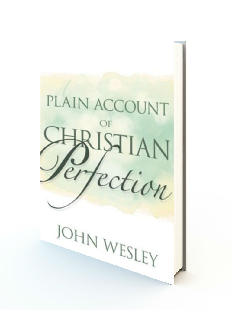 Plain Account Of Christian Perfection - Redemption Store