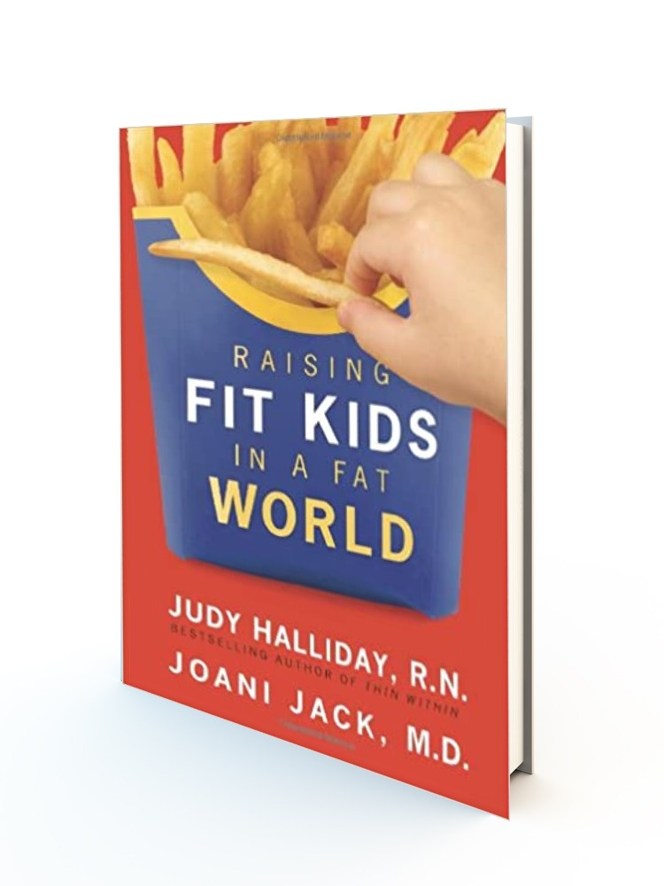 Raising Fit Kids In A Fat World