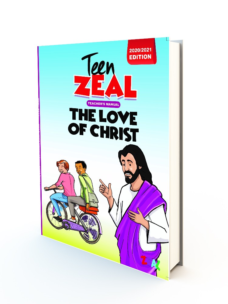 TEEN ZEAL 13-19 Years (Teacher's Manual 2020-2021 Edition)