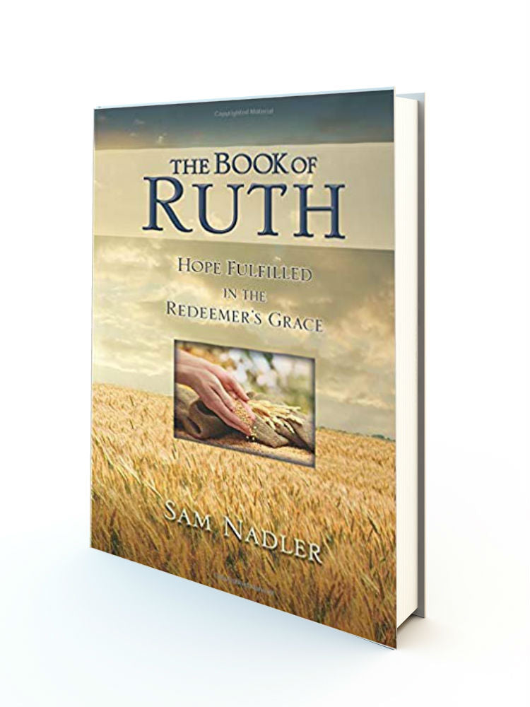 The Book Of Ruth: Hope Fulfilled In The Redeemer's Grace - Redemption Store