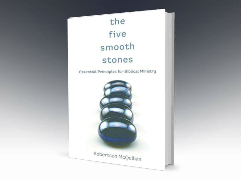 The Five Smooth Stones: Essential Principles for Biblical Ministry - Redemption Store