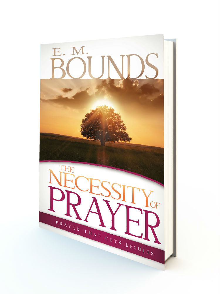 The Necessity of Prayer - Redemption Store