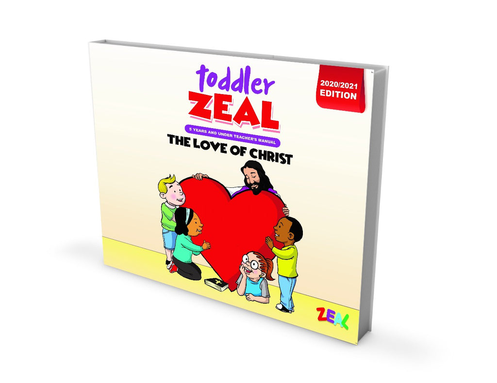 TODDLER ZEAL 0-5 Years (Teacher's Manual 2020-2021 Edition)