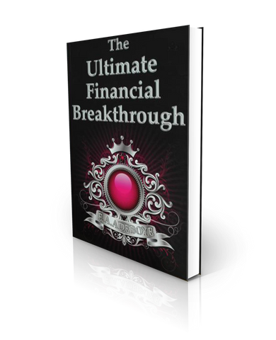 The Ultimate Financial Breakthrough (E-book)