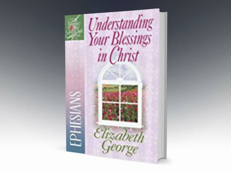 Understanding Your Blessings In Christ - Redemption Store