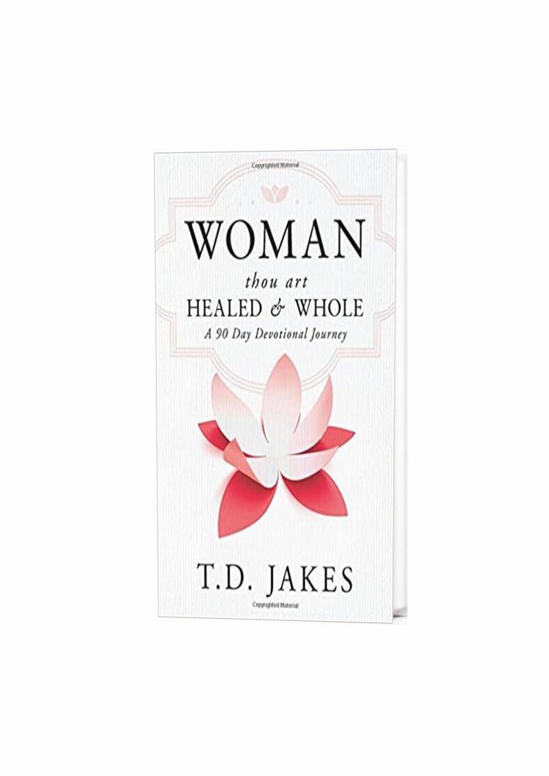 Woman Thou Art Healed and Whole Hardcover