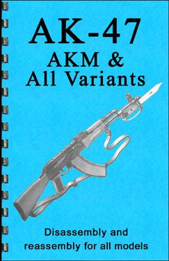 AK-47 Disassembly & Reassembly Guide