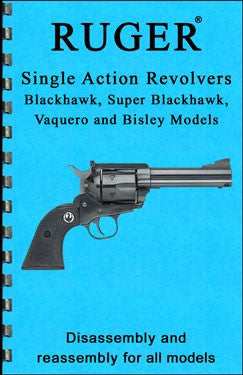Ruger Single Action Revolvers