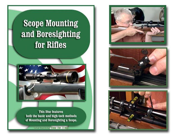 Scope Mounting & Boresighting for Rifles