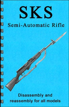 SKS Rifles and All Variants Disassembly & Reassembly Guide