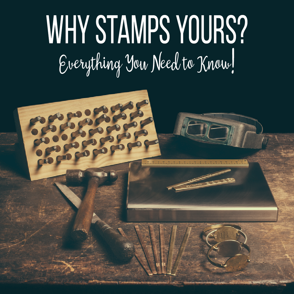 Why Stamp Yours for Your Metal Design Stamps
