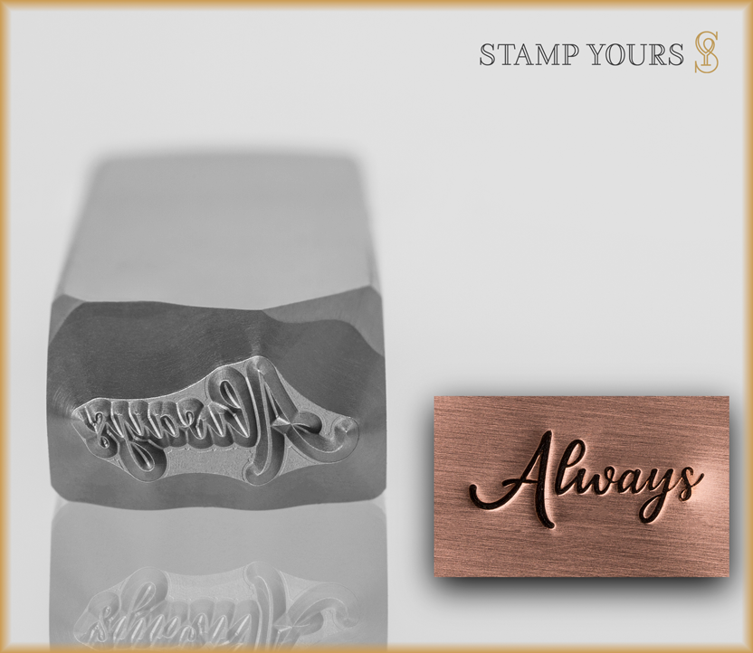 "Hand Lettered Word ""Always"" - Stamp Yours"
