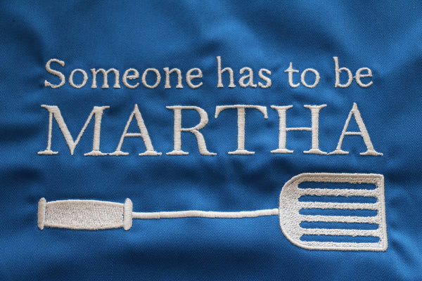 """Someone has to be Martha"" Apron. - Di Clara Catholic Vestments and Gifts"