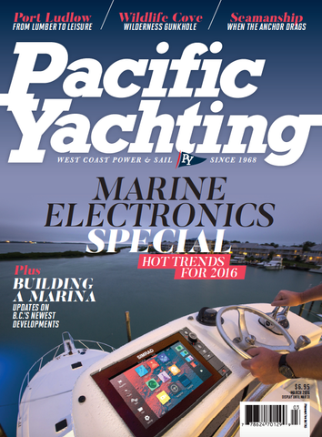 Pacific Yachting March 2016 Issue