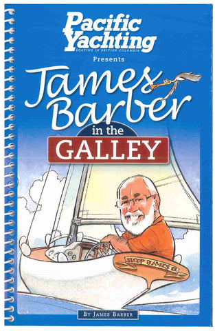 Pacific Yachting presents James Barber in the Galley