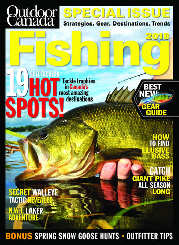 Outdoor Canada Fishing Special 2018 Issue