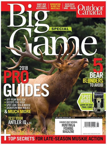 Outdoor Canada Big Game Special 2018 Issue
