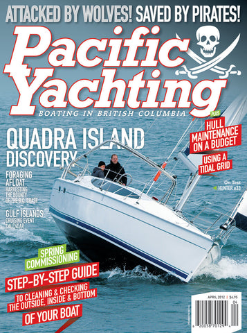 Pacific Yachting April 2012 Issue