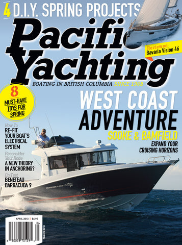 Pacific Yachting April 2013 Issue