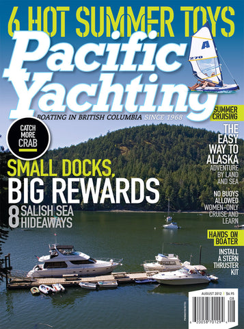 Pacific Yachting August 2012 Issue