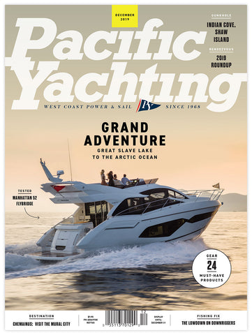 Pacific Yachting December 2019 Issue