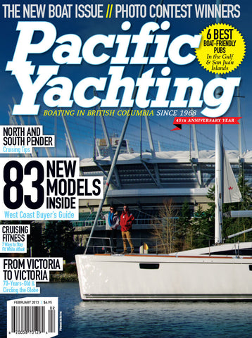 Pacific Yachting February 2013 Issue