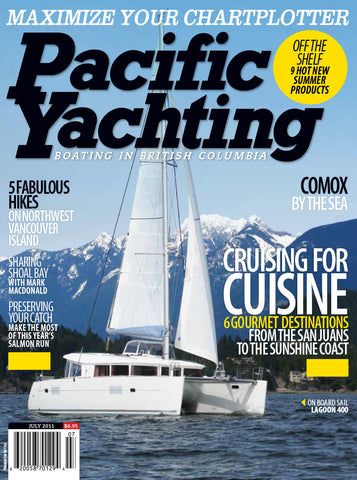 Pacific Yachting July 2011 Issue