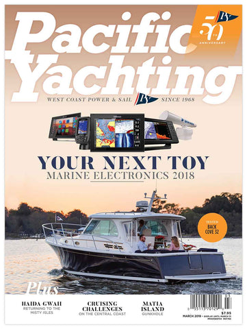 Pacific Yachting March 2018 Issue