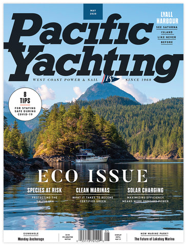 Pacific Yachting May 2020 Issue