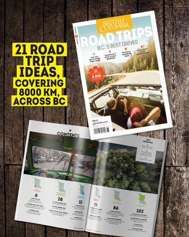 Road Trips: B.C.'s Best Drives by British Columbia Magazine