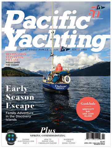 Pacific Yachting April 2018 Issue