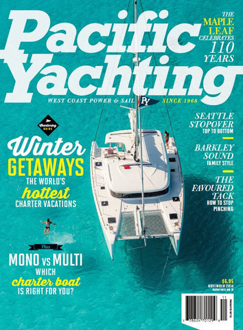 Pacific Yachting November 2014 Issue