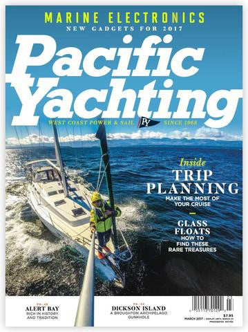 Pacific Yachting March 2017 Issue